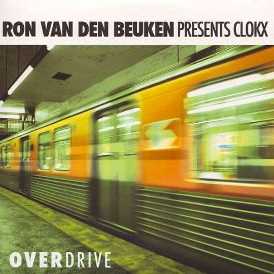 Coverafbeelding Overdrive - Ron Van Den Beuken Presents Clokx