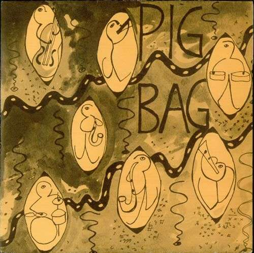 Coverafbeelding Pig Bag - Papa's Got A Brand New Pig Bag