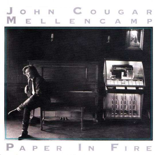 Coverafbeelding Paper In Fire - John Cougar Mellencamp