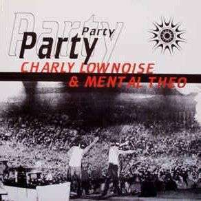 Coverafbeelding Party - Charly Lownoise & Mental Theo