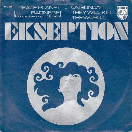 Coverafbeelding Peace Planet (Badinerie From Suite No. 2 - J.s.bach) - Ekseption
