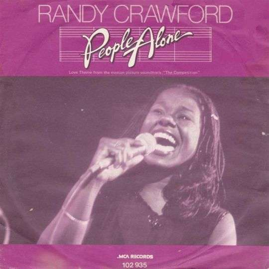"Coverafbeelding People Alone - Love Theme From The Motion Picture Soundtrack ""the Competition"" - Randy Crawford"