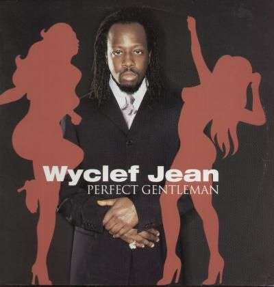 Coverafbeelding Perfect Gentleman - Wyclef Jean