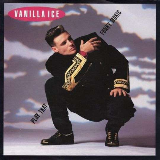 Coverafbeelding Play That Funky Music - Vanilla Ice