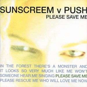 Coverafbeelding Sunscreem v Push - Please Save Me
