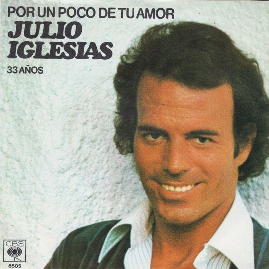 Coverafbeelding Por Un Poco De Tu Amor - Julio Iglesias