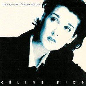 Coverafbeelding Pour Que Tu M'aimes Encore - Celine Dion