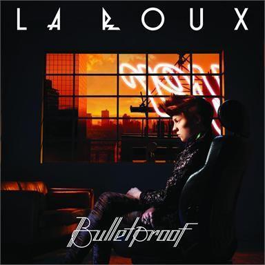 Coverafbeelding La Roux - Bulletproof