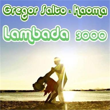 Coverafbeelding Lambada 3000 - Gregor Salto & Kaoma