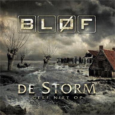 Coverafbeelding De Storm - Geef Niet Op - Bl�f