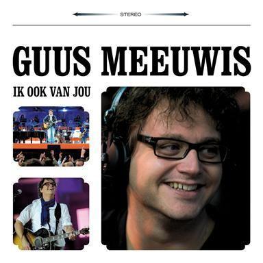 Coverafbeelding Ik Ook Van Jou - Guus Meeuwis