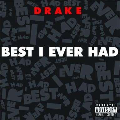 Coverafbeelding Best I Ever Had - Drake