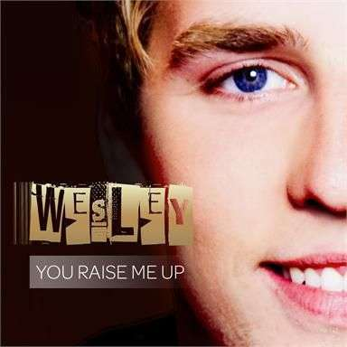 Coverafbeelding Wesley ((Klein)) - You raise me up