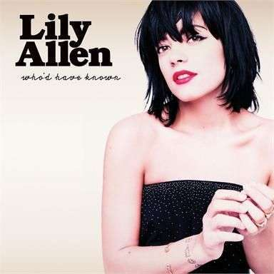 Coverafbeelding Who'd Have Known - Lily Allen