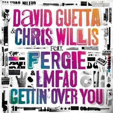 Coverafbeelding Gettin' Over You - David Guetta & Chris Willis Feat. Fergie & Lmfao