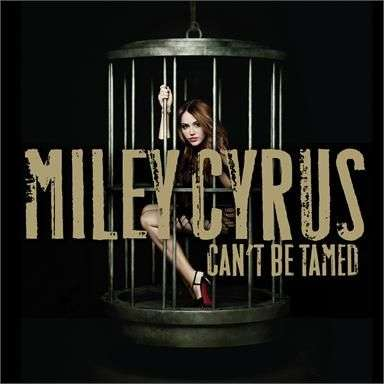 Coverafbeelding Miley Cyrus - Can't be tamed