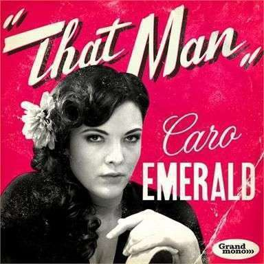 Coverafbeelding That Man - Caro Emerald