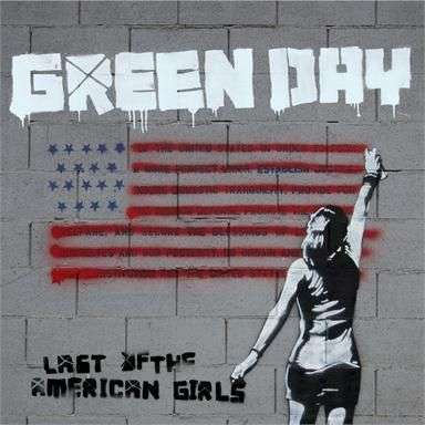 Coverafbeelding Last Of The American Girls - Green Day