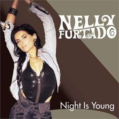 Coverafbeelding Night Is Young - Nelly Furtado