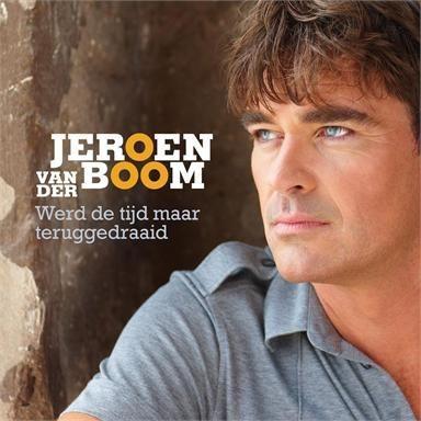 Coverafbeelding Werd De Tijd Maar Teruggedraaid - Jeroen Van Der Boom