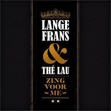Coverafbeelding Zing Voor Me - Lange Frans & Thé Lau