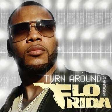 Coverafbeelding Turn Around - 5 4 3 2 1 - Flo Rida