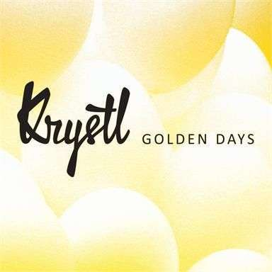 Coverafbeelding Golden Days - Krystl