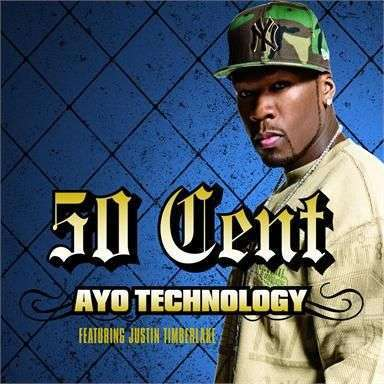 Coverafbeelding Ayo Technology - 50 Cent Featuring Justin Timberlake