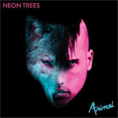 Coverafbeelding Neon Trees - Animal