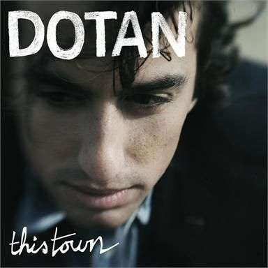 Coverafbeelding This Town - Dotan