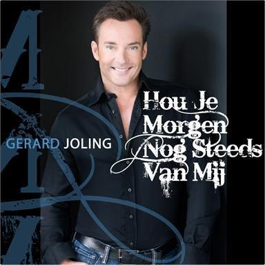 Coverafbeelding Hou Je Morgen Nog Steeds Van Mij - Gerard Joling