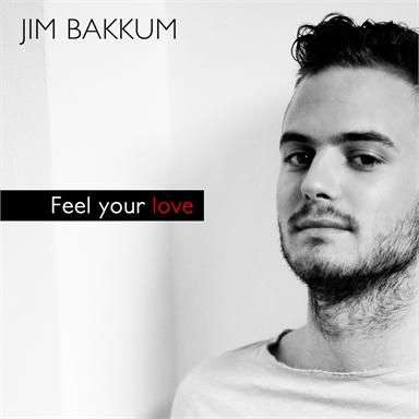 Coverafbeelding Feel Your Love - Jim Bakkum