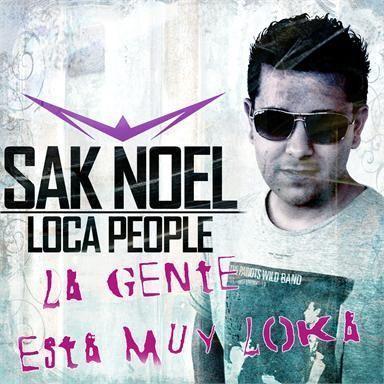 Coverafbeelding Loca People - La Gente Esta Muy Loka - Sak Noel