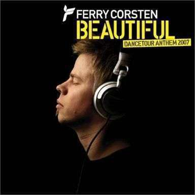 Coverafbeelding Ferry Corsten - Beautiful - Dancetour Anthem 2007