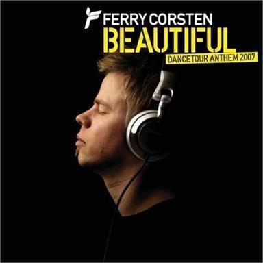 Coverafbeelding Beautiful - Dancetour Anthem 2007 - Ferry Corsten
