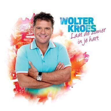 Coverafbeelding Laat De Zomer In Je Hart - Wolter Kroes