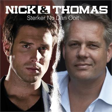 Coverafbeelding Sterker Nu Dan Ooit - Nick & Thomas