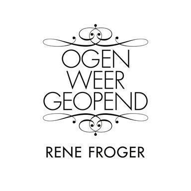 Coverafbeelding Ogen Weer Geopend - Rene Froger
