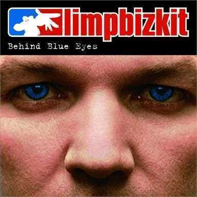 Coverafbeelding Behind Blue Eyes - Limp Bizkit