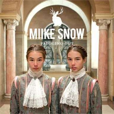 Coverafbeelding Paddling Out - Miike Snow