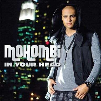 Coverafbeelding In Your Head - Mohombi