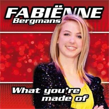 Coverafbeelding Fabiënne Bergmans - What you're made of