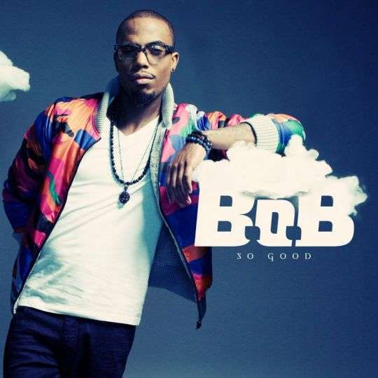 Coverafbeelding So Good - B.o.b