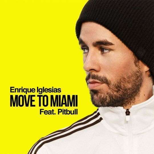 Coverafbeelding Move To Miami - Enrique Iglesias Feat. Pitbull