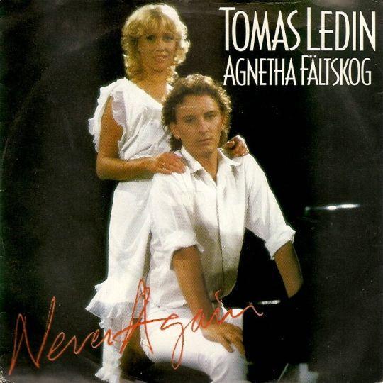 Coverafbeelding Never Again - Tomas Ledin & Agnetha Fältskog