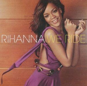 Coverafbeelding Rihanna - We Ride