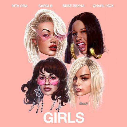 Coverafbeelding Girls - Rita Ora & Cardi B & Bebe Rexha & Charli Xcx