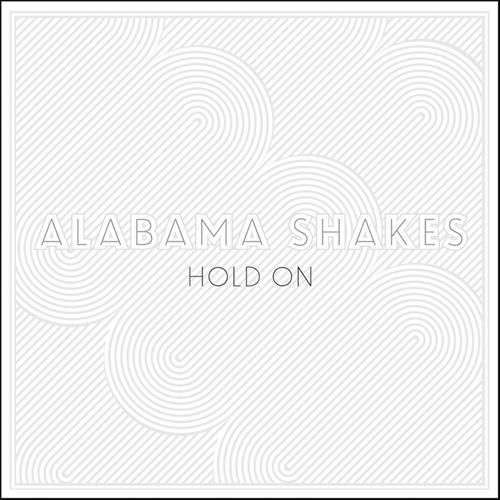 Coverafbeelding alabama shakes - hold on