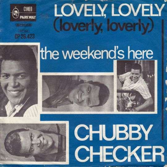 Coverafbeelding Lovely, Lovely (Loverly, Loverly) - Chubby Checker