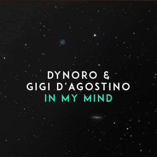 Coverafbeelding Dynoro feat. Gigi d'Agostino - In my mind